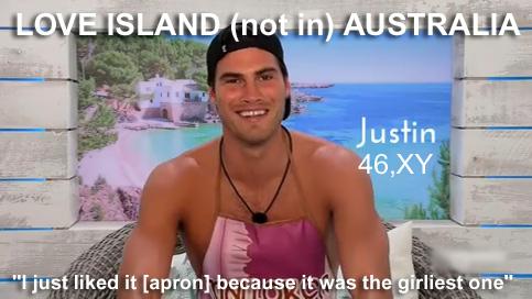 Love Island Australia Justin 46,XY?