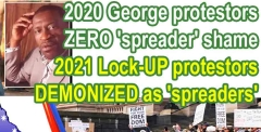 MSM pandered to 2020 George protesters: Yet scold 2021 anti-lock-up protesters